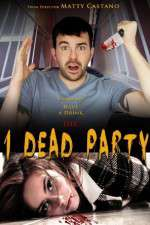 Watch 1 Dead Party Online Putlocker
