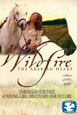 Watch Wildfire The Arabian Heart Putlocker