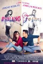Watch #Walang Forever Online Putlocker