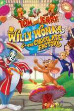 Watch Tom and Jerry: Willy Wonka and the Chocolate Factory Online Putlocker