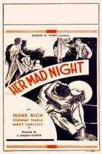 Watch Her Mad Night Online Putlocker