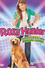 Watch Roxy Hunter and the Secret of the Shaman Online Putlocker