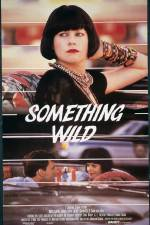 Watch Something Wild Online Putlocker