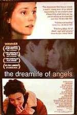 Watch The Dreamlife of Angels Online Putlocker