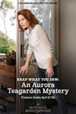 Watch Reap What You Sew: An Aurora Teagarden Mystery Online Putlocker