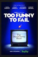 Watch Too Funny To Fail Online Putlocker