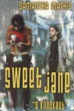 Watch Sweet Jane Online Putlocker