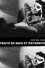 Watch Traité de bave et d'éternité Online 123movies
