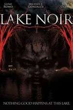 Watch Lake Noir Online 123movies