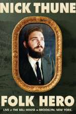 Watch Nick Thune Folk Hero Online Putlocker