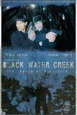 Watch Black Water Creek Online Putlocker