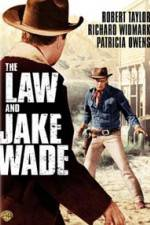 Watch The Law and Jake Wade Online 123movies