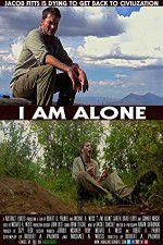 Watch I Am Alone Online Putlocker