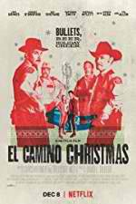 Watch El Camino Christmas Online Putlocker