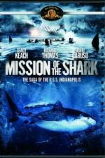 Watch Mission of the Shark The Saga of the USS Indianapolis Online Putlocker