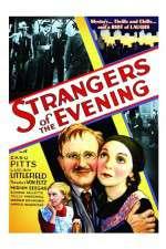 Watch Strangers of the Evening Online Putlocker