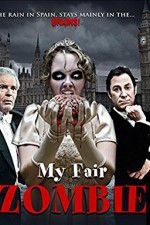 Watch My Fair Zombie Online Putlocker