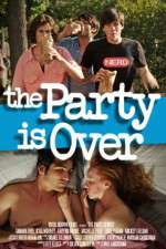 Watch The Party Is Over Online Putlocker