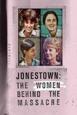 Watch Jonestown: The Women Behind the Massacre Online Putlocker