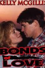 Watch Bonds of Love Online 123movies