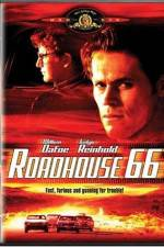 Watch Roadhouse 66 Online 123movies