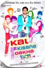 Watch Kal Kissne Dekha Online Putlocker