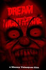 Watch Dream Nightmare Online Putlocker