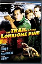 Watch The Trail of the Lonesome Pine Online 123movies