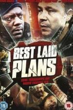Watch Best Laid Plans Online Putlocker