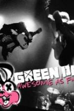Watch Green Day Awesome As F**K Online Putlocker