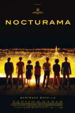 Watch Nocturama Online 123movies