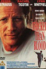 Watch Thicker Than Blood The Larry McLinden Story Putlocker