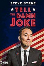 Watch Steve Byrne: Tell the Damn Joke Online Putlocker