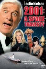 Watch 2001 A Space Travesty Online Putlocker