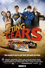 Watch Shifting Gears Online