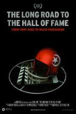 Watch The Long Road to the Hall of Fame: From Tony King to Malik Farrakhan Online 123movies