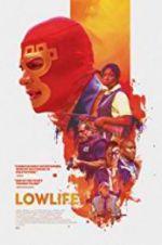 Watch Lowlife Online Putlocker