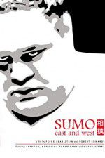 Watch Sumo East and West Online Putlocker