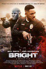 Watch Bright Online Putlocker
