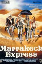 Watch Marrakech Express Online Putlocker