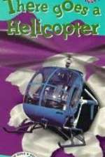 Watch There Goes a Helicopter Online 123movies