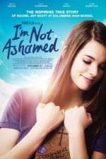Watch I\'m Not Ashamed Online 123movies