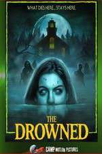 Watch The Drowned Online 123movies