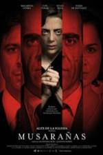 Watch Musarañas Online 123movies