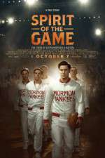 Watch Spirit of the Game Online 123movies