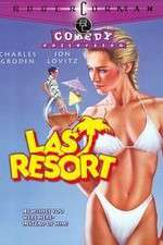 Watch Last Resort Online Putlocker
