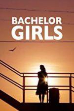 Watch Bachelor Girls Online Putlocker