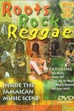Watch Roots Rock Reggae Online 123movies