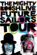 Watch The Mighty Boosh Live Future Sailors Tour Online Putlocker