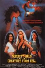 Watch Sorority Girls and the Creature from Hell Online 123movies